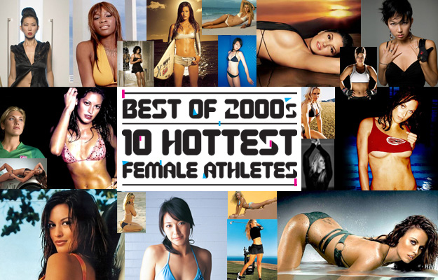 Top 10 Hottest Women Athletes (Past and Present)