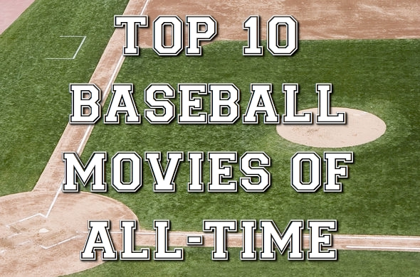 Best Baseball Movies Ever